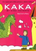 Kaka, el niño valiente