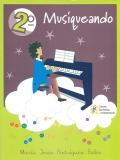 Musiqueando 2º Primaria. Material didáctico para el alumno (Incluye libro de texto y cuaderno de trabajo)