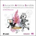 Educación artística sensible. Cartografía contemporánea para arteducadores
