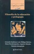 Filosofía de la educación y pedagogía.