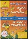 Escola de fantasia + El bosc trapella (2 CDs)