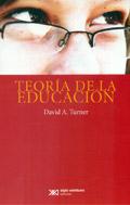 Teoría de la educación (Turner)