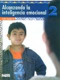 Alcanzando la inteligencia emocional 2. Primaria.