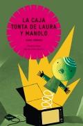 La caja tonta de Laura y Manolo.