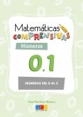 Matemáticas comprensivas. Números 0.1 numeros del 0 al 5