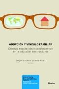Adopción y vínculo familiar. Crianza, escolaridad y adolescencia en la adopción internacional