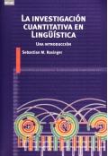 La investigación cuantitativa en lingüística. Una introducción