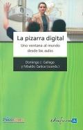 La pizarra digital. Una ventana al mundo desde las aulas.