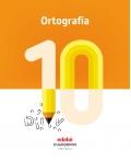 Ortografía 10. Cuadernos primaria