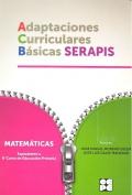 Adaptaciones Curriculares Básicas Serapis. Matemáticas. Equivalente a 6 curso de Educación Primaria