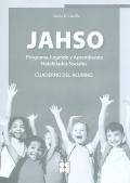 Cuaderno del alumno de JAHSO, Programa Jugando y Aprendiendo Habilidades Sociales.