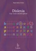 Dislexia. Una visión interdisciplinar.