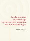 Fundamentos de psicopatología fenomenológica-gestáltica: una introducción ligera