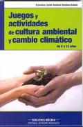 Juegos y actividades de cultura ambiental y cambio climático.