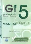 IGF- 5r. Inteligencia General y Factorial renovado. Manual Técnico Formas A y B.
