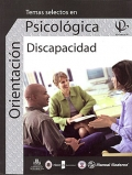 Temas selectos en orientación psicológica. Discapacidad. Volumen III.