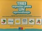 Tres espacios para un aprendizaje. Adquisición de los Conceptos Básicos Espacio-Temporales. Material adaptado para Educación Infantil y alumnado con Necesidades Educativas Especiales (PT y AL).