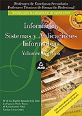 Informática. Sistemas y aplicaciones informáticas. Volumen práctico. Profesores de Educación Secundaria.
