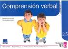 Comprensión verbal. Seguimiento. Refuerzo y desarrollo de habilidades mentales básicas. 2.5.