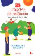 24 juegos de relajación para niños de 5 a 12 años.