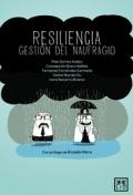 Resiliencia, gestión del naufragio