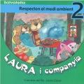 Laura i companyia-Respecten el medi ambient 2