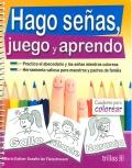 Hago señas, juego y aprendo. Cuaderno para colorear.