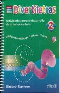 Divertiletras 2. Actividades para el desarrollo de la lectoescritura