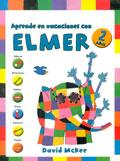 Aprende en vacaciones con Elmer. Cuaderno de vacaciones (2 años)