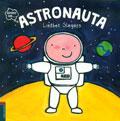Astronauta. Quiero ser...