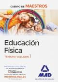 Educación física. Temario volumen 1. Cuerpo de maestros.