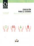 Educación para el cuidado. Hacia una nueva pedagogía.