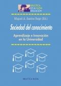 Sociedad del conocimiento. Aprendizaje e innovación en la universidad