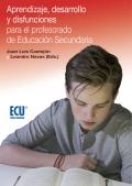 Aprendizaje, desarrollo y disfunciones para el profesorado de Educación Secundaria