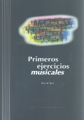 Primeros ejercicios musicales. ( Incluye CD )