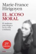 El acoso moral. El maltrato psicológico en la vida cotidiana