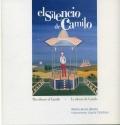 El silencio de Camilo. The silence of Camilo. Le silence de Camile.
