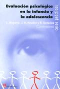 Evaluación psicológica en la infancia y la adolescencia.
