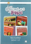 Los cuentos de PIPE. Guía del Profesor. Lectura 1 a 5. Método de Lecto-Escritura para alumnos con NEE