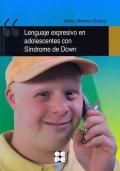 Lenguaje expresivo en adolescentes con Síndrome de Down