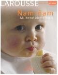 Ñam - Ñam. Mi bebé come bien.