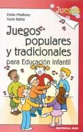 Juegos populares y tradicionales para educación infantil.