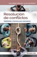 Resolución de conflictos. Habilidades y técnicas para educadores