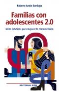 Familias con adolescentes 2.0. Ideas prácticas para mejorar la comunicación