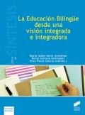 La educación bilingüe desde una visión integrada e integradora
