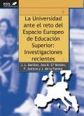 La universidad ante el reto del Espacio Europeo de Educación Superior: investigaciones recientes.