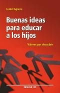 Buenas ideas para educar a los hijos. Valores por descubrir.