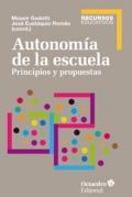 Autonomía de la escuela. Principios y propuestas