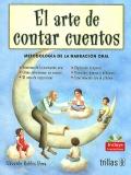 El arte de contar cuentos. Metodología de la narración oral. Incluye CD.