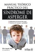 Manual teórico práctico del Síndrome de Asperger.